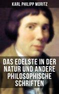 eBook: Das Edelste in der Natur und andere philosophische Schriften