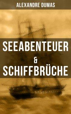 eBook: Seeabenteuer & Schiffbrüche