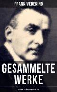 ebook: Gesammelte Werke: Dramen, Erzählungen & Gedichte