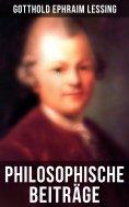 ebook: Philosophische Beiträge: Gespräche für Freimaurer, Leben und leben lassen, Das Christentum der Vernu