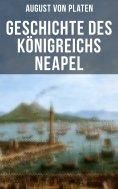 ebook: Geschichte des Königreichs Neapel