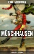 eBook: Münchhausen: Eine Geschichte in Arabesken