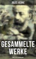 eBook: Gesammelte Werke (Über 70 Titel in einem Band)