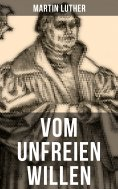 ebook: Vom unfreien Willen