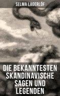 ebook: Die bekanntesten Skandinavische Sagen und Legenden