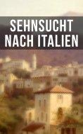 ebook: Sehnsucht nach Italien