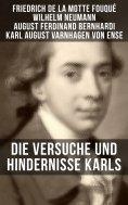 eBook: Die Versuche und Hindernisse Karls