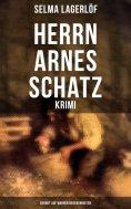 ebook: Herrn Arnes Schatz - Krimi: Beruht auf wahren Begebenheiten