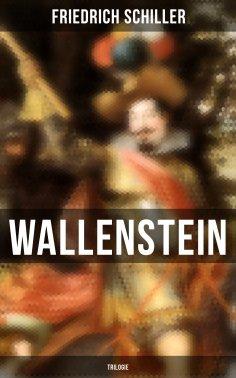 ebook: Wallenstein (Trilogie)