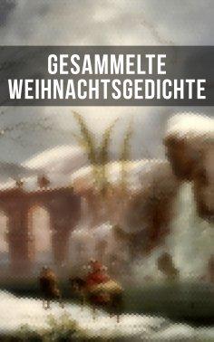 eBook: Gesammelte Weihnachtsgedichte