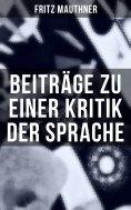 ebook: Beiträge zu einer Kritik der Sprache