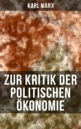 ebook: Zur Kritik der politischen Ökonomie