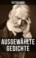 eBook: Ausgewählte Gedichte von Victor Hugo