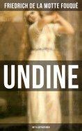 eBook: Undine (Mit Illustrationen)