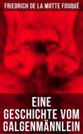 eBook: Eine Geschichte vom Galgenmännlein