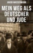eBook: Mein Weg als Deutscher und Jude