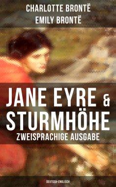 eBook: Jane Eyre & Sturmhöhe (Zweisprachige Ausgabe: Deutsch-Englisch)