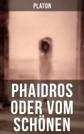 eBook: Phaidros oder Vom Schönen