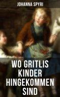eBook: Wo Gritlis Kinder hingekommen sind