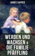 ebook: Werden und Wachsen & Die Familie Pfäffling