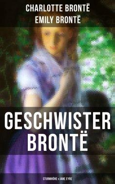 eBook: Geschwister Brontë: Sturmhöhe & Jane Eyre