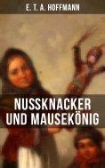 eBook: Nußknacker und Mausekönig