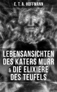 eBook: Lebensansichten des Katers Murr & Die Elixiere des Teufels