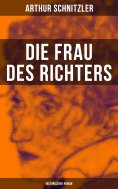 eBook: Die Frau des Richters: Historischer Roman