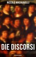 ebook: Die Discorsi (Deutsche Ausgabe)