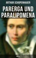 eBook: Parerga und Paralipomena (Band 1&2)