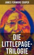 ebook: Die Littlepage-Trilogie