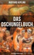 ebook: Das Dschungelbuch (Illustrierte Originalausgabe)
