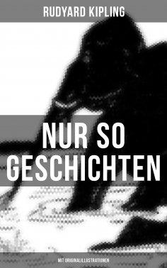 ebook: Nur so Geschichten (Mit Originalillustrationen)