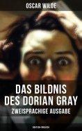 eBook: Das Bildnis des Dorian Gray (Zweisprachige Ausgabe: Deutsch-Englisch)