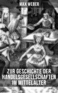 eBook: Zur Geschichte der Handelsgesellschaften im Mittelalter