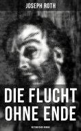 eBook: Die Flucht ohne Ende (Historischer Roman)