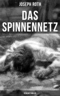 eBook: Das Spinnennetz: Spionage-Thriller