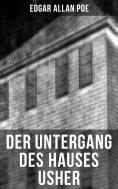 eBook: Der Untergang des Hauses Usher