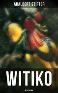 ebook: WITIKO (Alle 3 Bände)