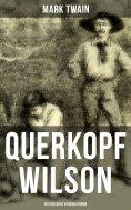 eBook: Querkopf Wilson: Historischer Kriminalroman