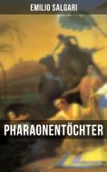 eBook: Pharaonentöchter