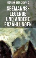 eBook: Seemanns-Legende und andere Erzählungen