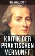 eBook: Kritik der praktischen Vernunft