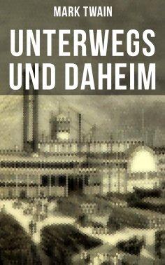 eBook: Unterwegs und Daheim
