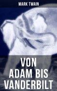eBook: Von Adam bis Vanderbilt