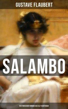ebook: SALAMBO: Historischer Roman aus Alt-Karthago
