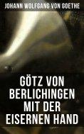 ebook: Götz von Berlichingen mit der eisernen Hand