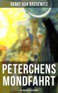 ebook: Peterchens Mondfahrt (Mit Originalillustrationen)