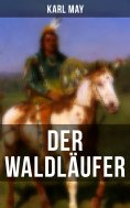 eBook: Der Waldläufer
