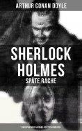 ebook: Sherlock Holmes: Späte Rache (Zweisprachige Ausgabe: Deutsch-Englisch)